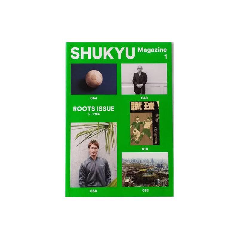 SHUKYU Magazine No.1 ROOTS ISSUE(ルーツ特集)