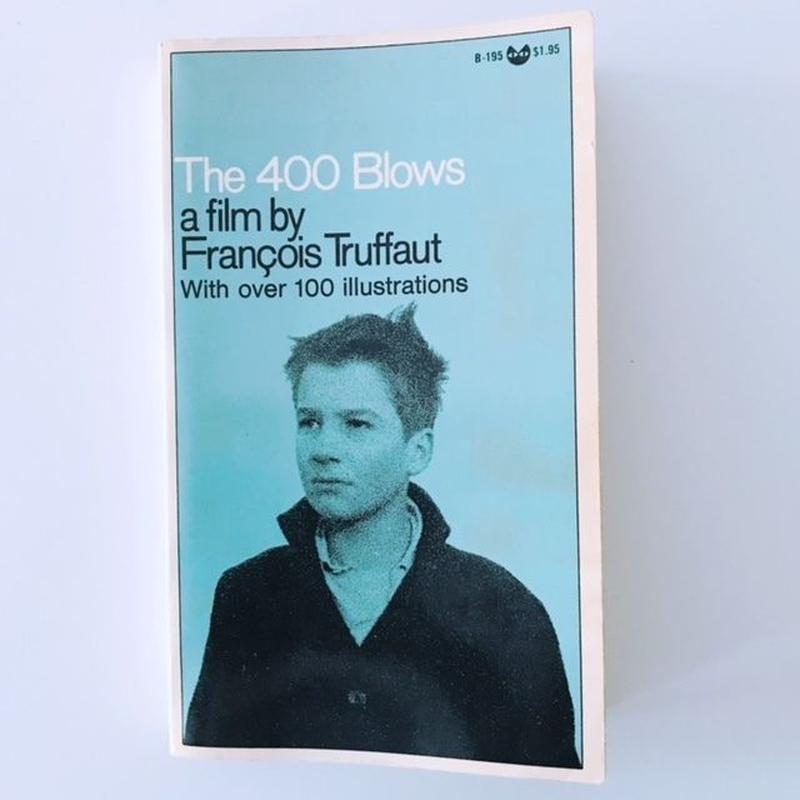THE 400 BLOWS    A FILM BY FRANCOIS TRUFFAUT