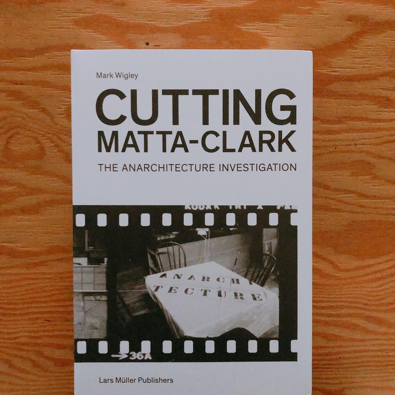 CUTTING MATTA-CLARK
