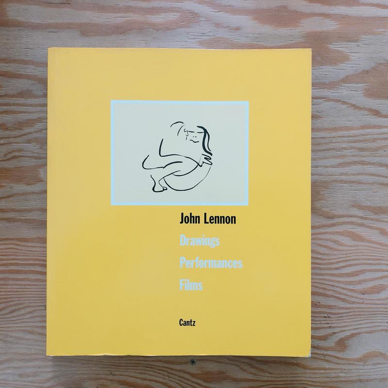 John Lennon  Drawings  Performances Films