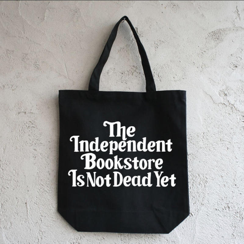 "BOOKNERD ORIGINAL TOTE ""The Independent Bookstore Is Not Dead Yet"""