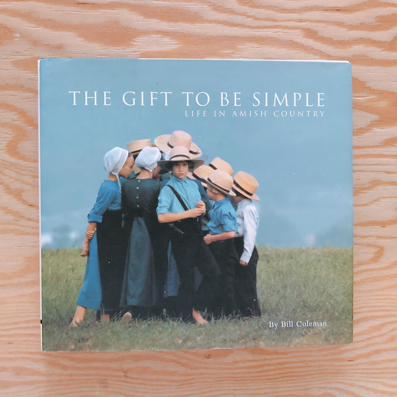 BILL COLEMAN  THE GIFT TO BE SIMPLE