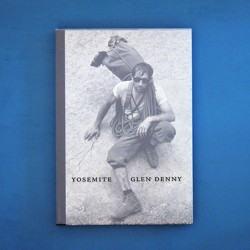 Glen Denny: Yosemite in the Sixties / Glen Denny(グレン・デニー)