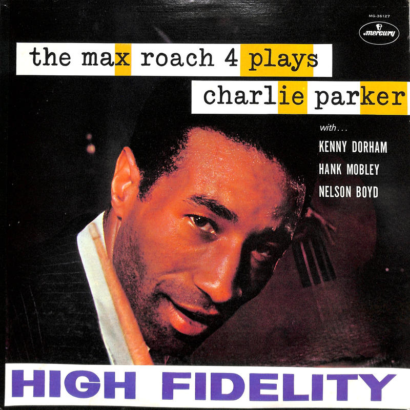 マックス・ローチ / The Max Roach 4 Plays Charlie Parker