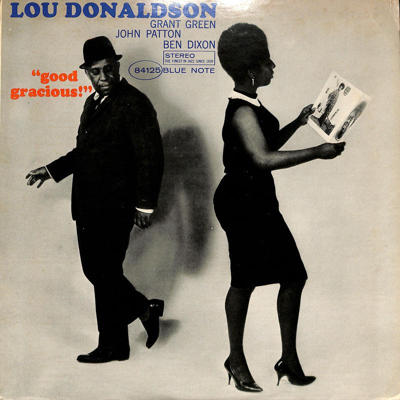 ルー・ドナルドソン Lou Donaldson / Good Gracious!