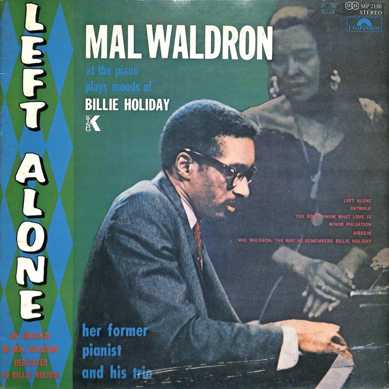 マル・ウォルドロン MalWaldron / LEFT ALONE