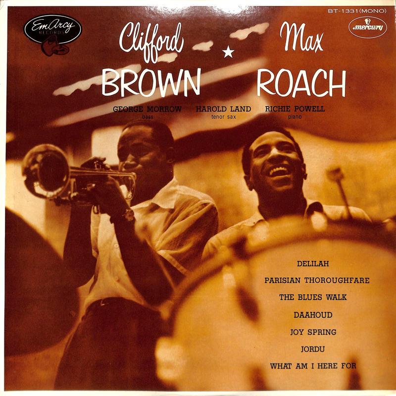 Clifford Brown / クリフォード・ブラウン・アンド・マックス・ローチ(LPレコード)