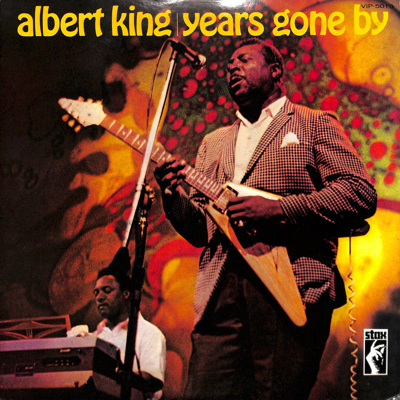 アルバート・キング / YEARS GONE BY