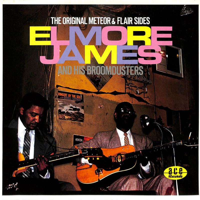 エルモア・ジェイムス Elmore James / THE ORIGINAL METEOR & FLAIR SIDES