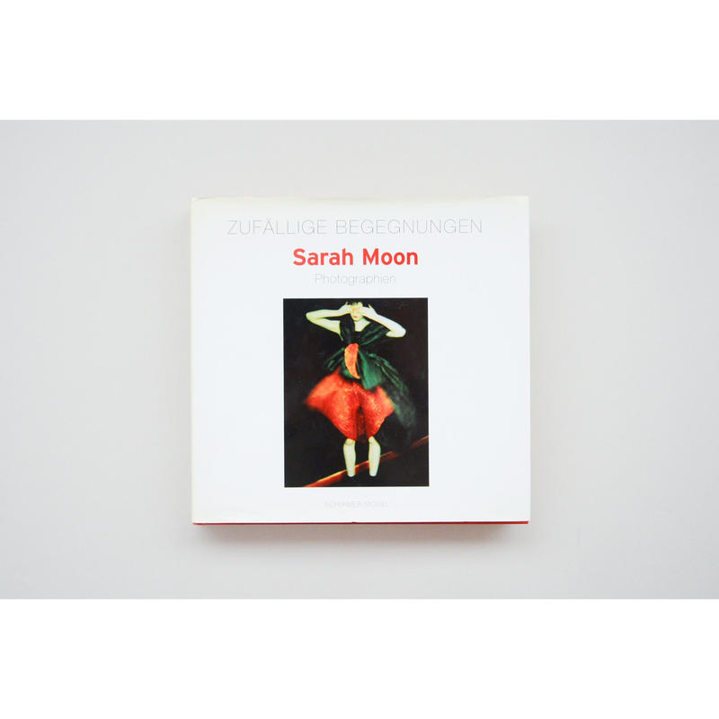 古『 Zufällige Begegnunge』Sarah Moon