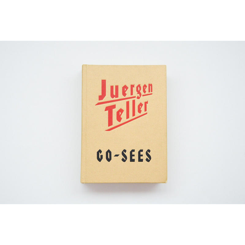 古『GO-SEES』JUERGEN TELLER
