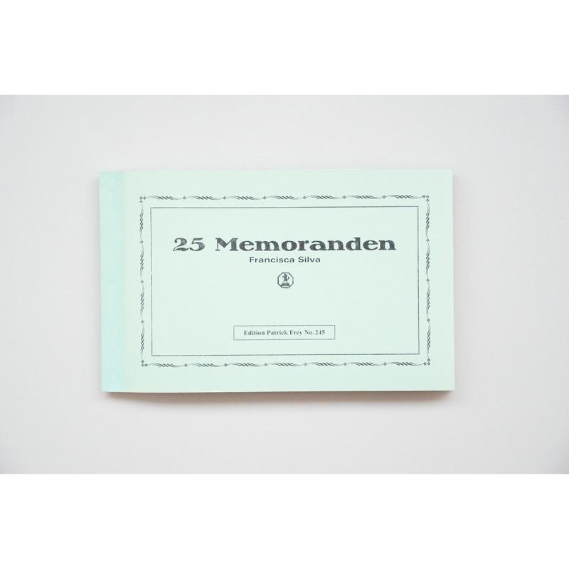 新『25 Memoranden』 Francisca Silva
