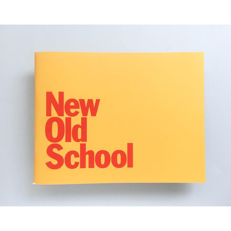 新 『NEW OLD SCHOOL』