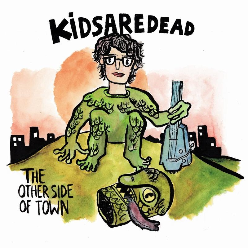 Kidsaredead 『The Other Side Of Town』 (CD)