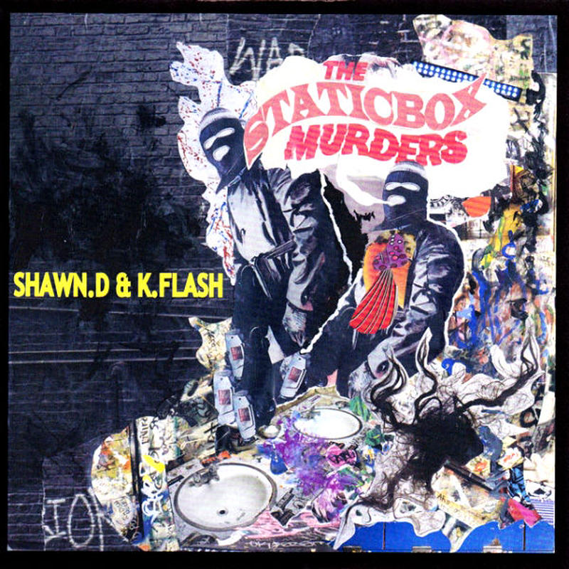 SHAWN.D & K.FLASH / THE STATICBOX MURDERS (mix cdr)