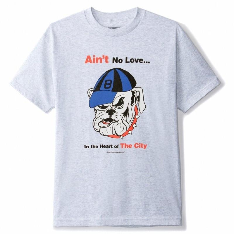 BUTTER GOODS AIN'T NO LOVE TEE- ASH GREY
