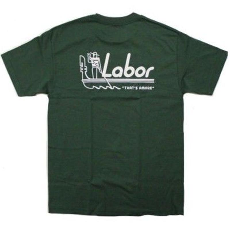 LABOR THAT'S AMORE TEE  F,GREEN