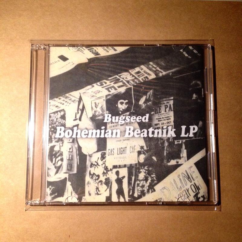 Bugseed - Bohemian Beatnik LP (CDR)