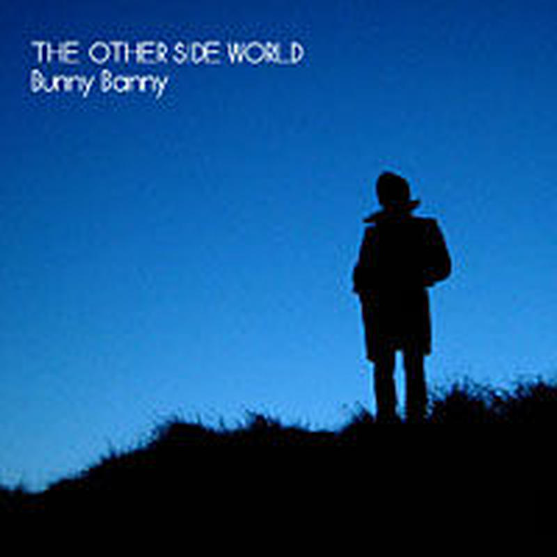 Bunny Banny 3rd album「THE OTHER SIDE WORLD」  ダウンロード音源