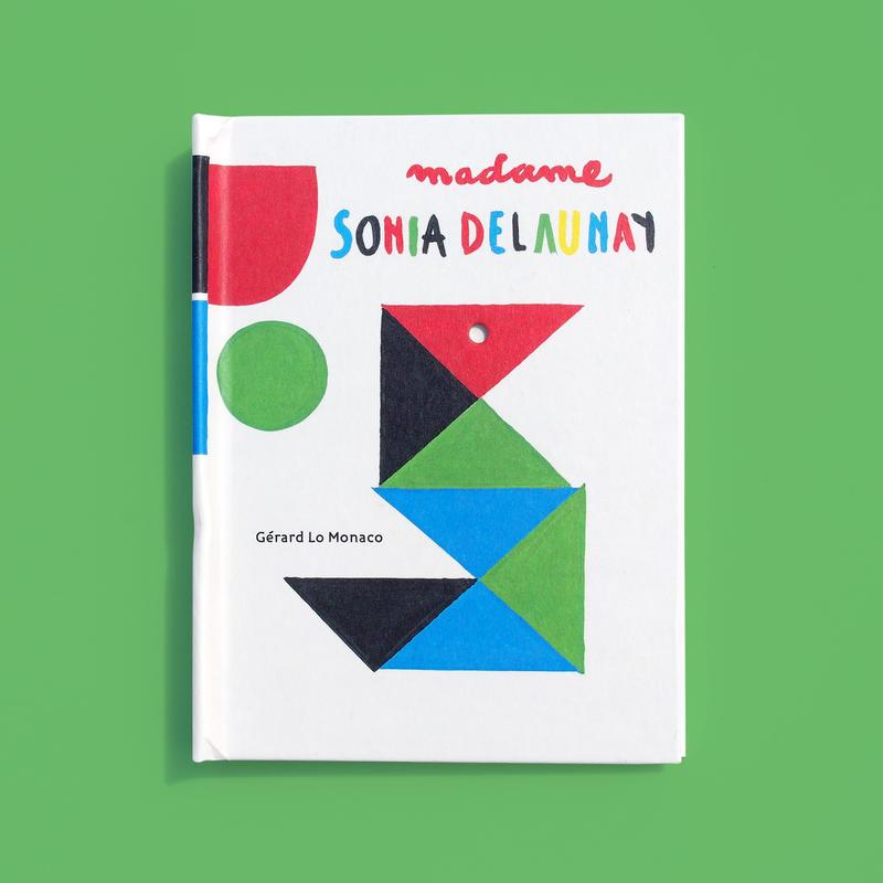 Madame Sonia Delaunay: A Pop-Up Book