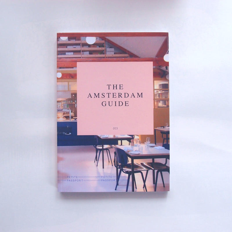 PETITE PASSPORT guide book (Amsterdam)