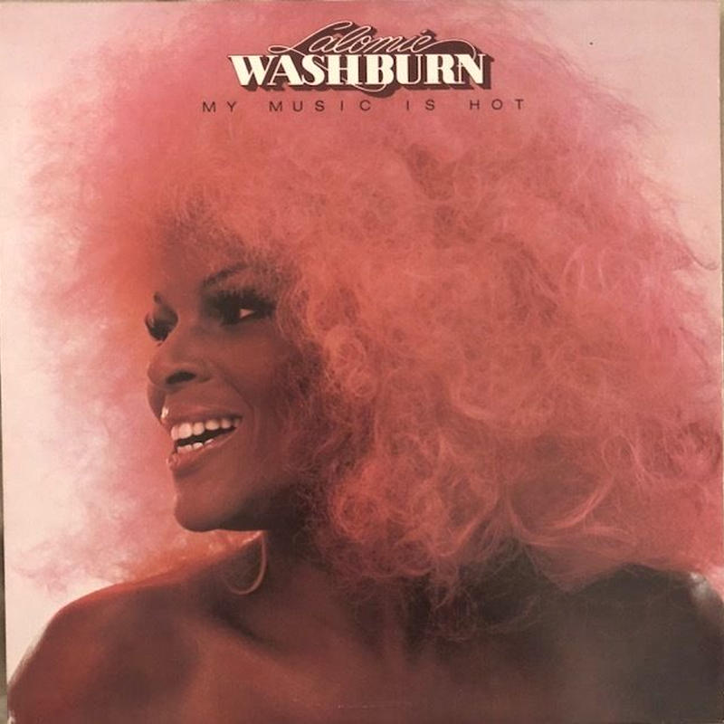 Lalomie Washburn / My Music Is Hot  (LP)