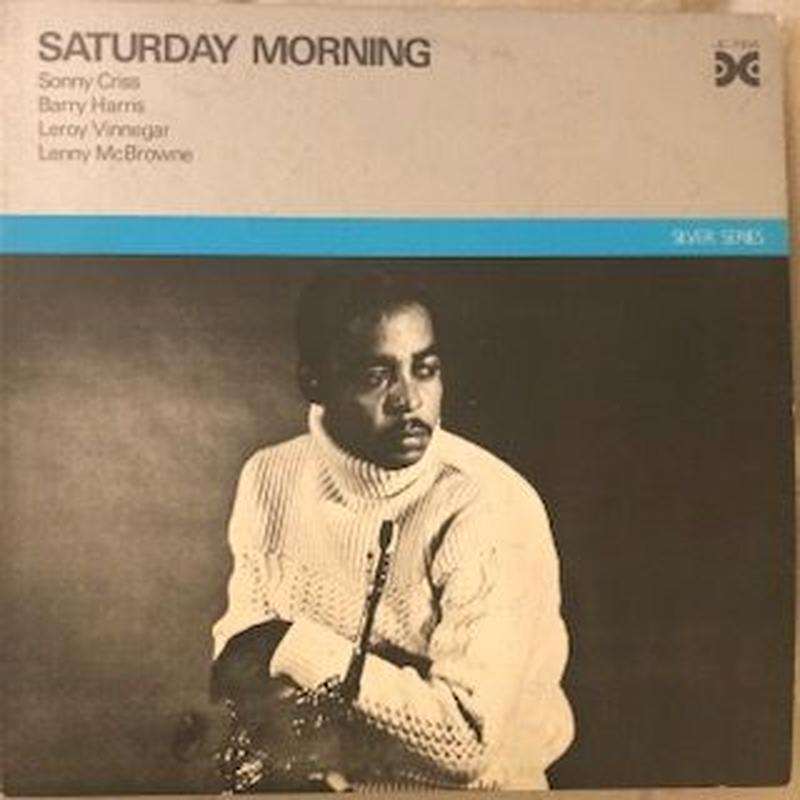 SATURDAY MORNING / SONNY CRISS (LP)