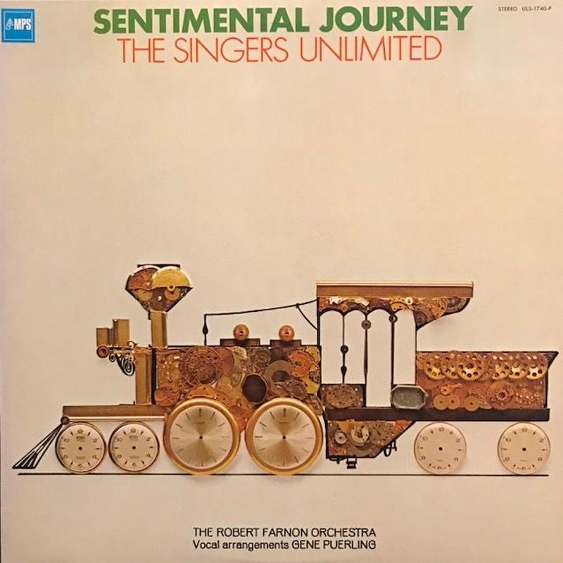 SENTIMENTAL JOURNEY  /  THE SINGERS UNLIMITED (LP)