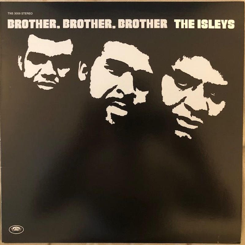 Brother, Brother, Brother  /  Isley Brothers