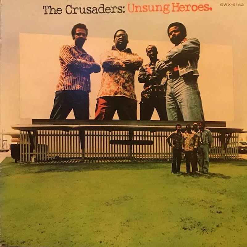 UNSUNG HEROS  /  THE CRUSADERS (LP)
