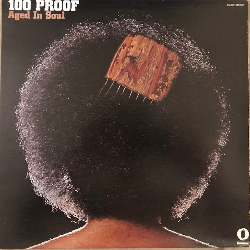 100 PROOF  /  100 PROOF AGED IN SOUL  (LP)