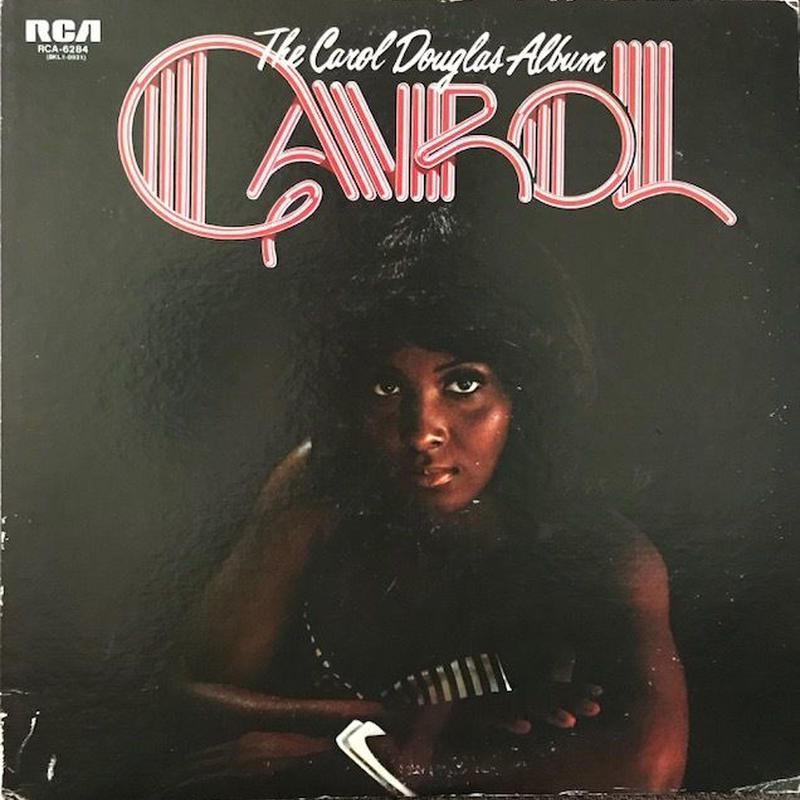 THE CAROL DOUGLAS ALBUM  /  CAROL DOUGLAS (LP)