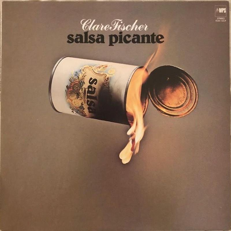 Clare Fischer / Salsa Picante  (LP)