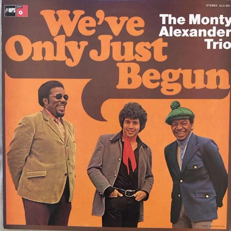 We've Only Just Begun  / Monty Alexander Trio  (LP)