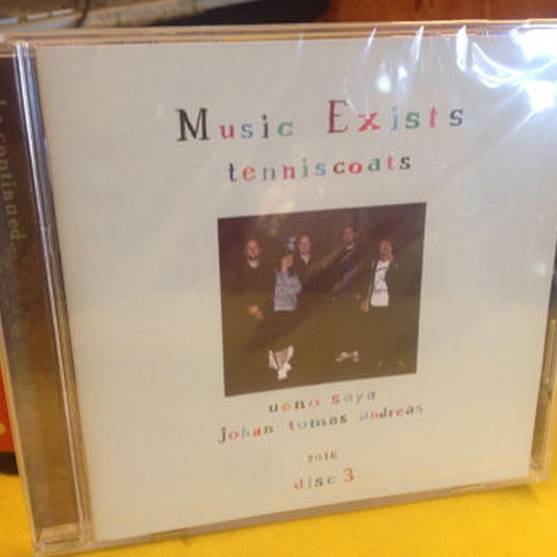テニスコーツ 『Music Exists disc3』