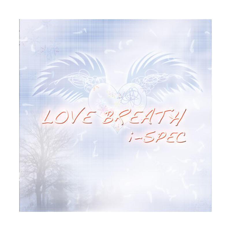 i-SPEC 2nd ALBUM 『LOVE BREATH』