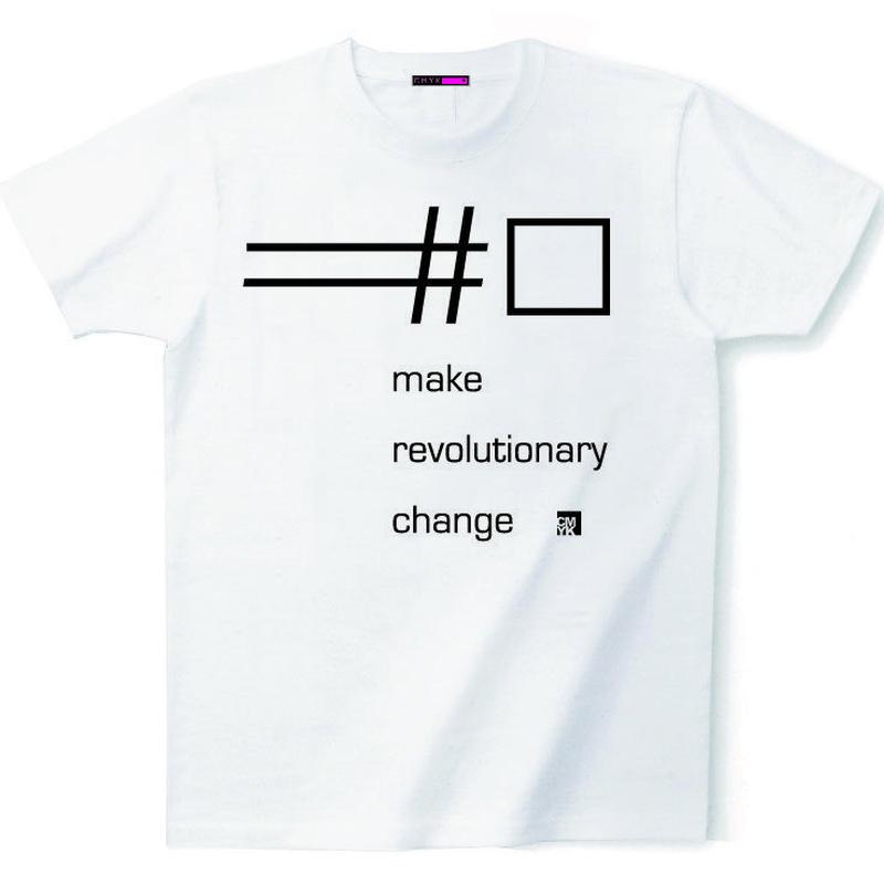 CMYK:LIMITED LINE T 2018 JUNE『make revolutionary change』