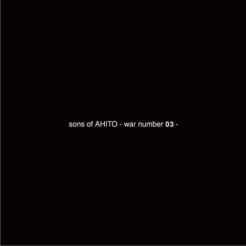 a匕to -AHITO[亜霊止] project : sons of AHITO-war number03