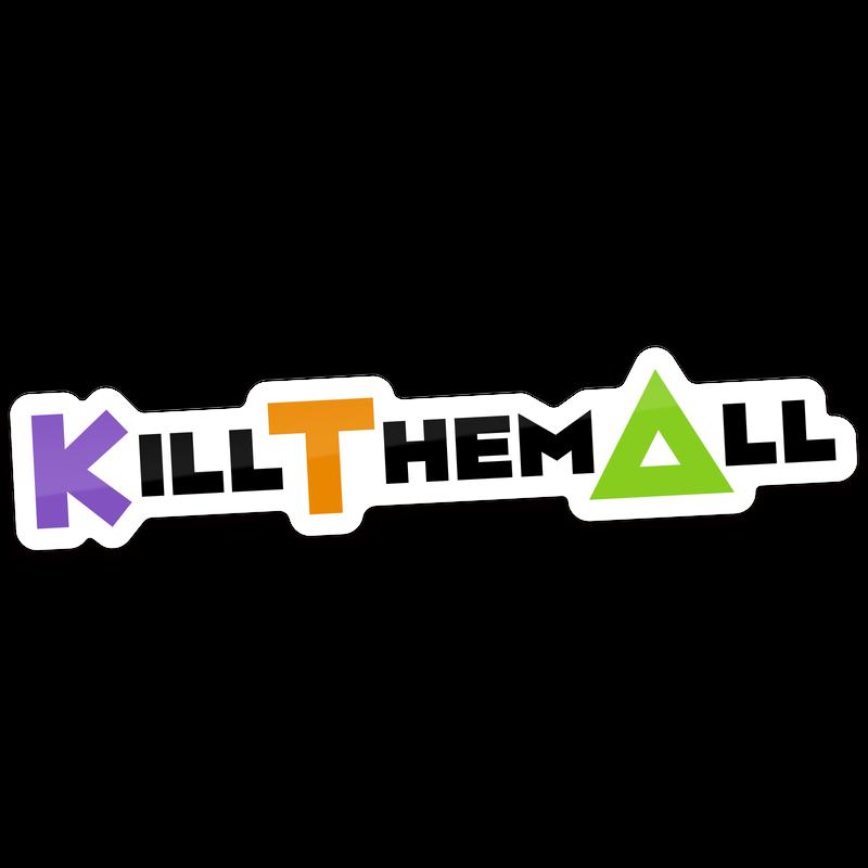 【KILL THEM ALL】ステッカー