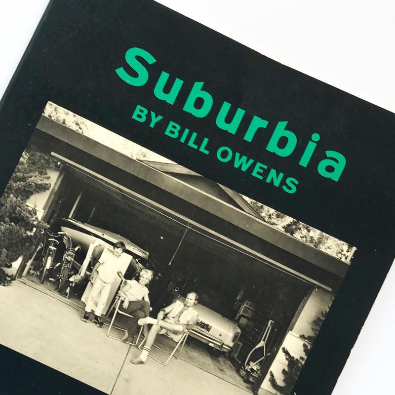 Title/ Suburbia Author/ Bill Owens