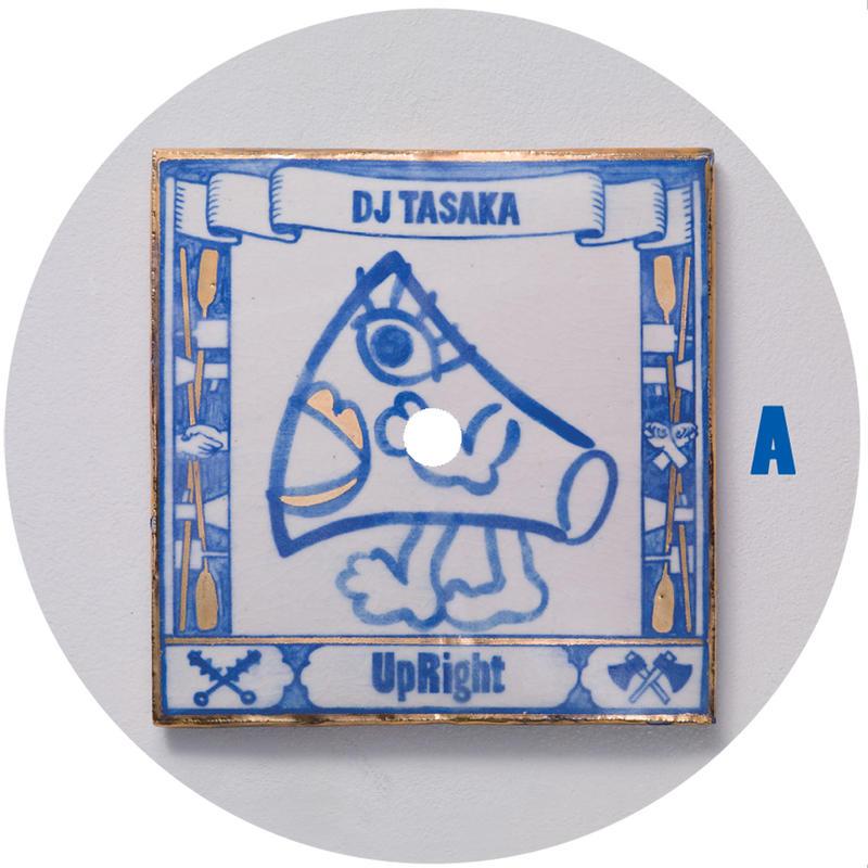 DJ TASAKA 『UpRight EP』(vinyl)