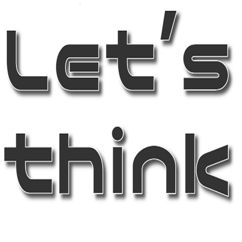 Let's think(about it.)