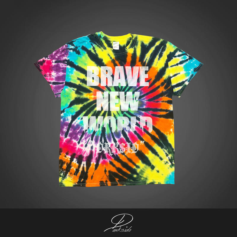 Coming Soon!!! BRAVE NEW WORLD 2 ~tie dye tee~