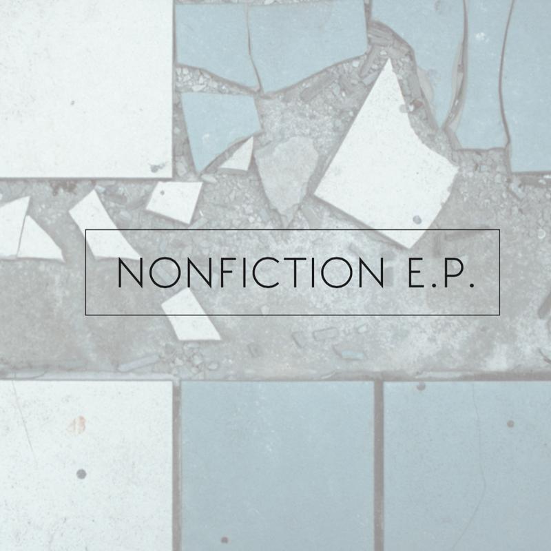 1st EP 「NONFICTION E.P.」