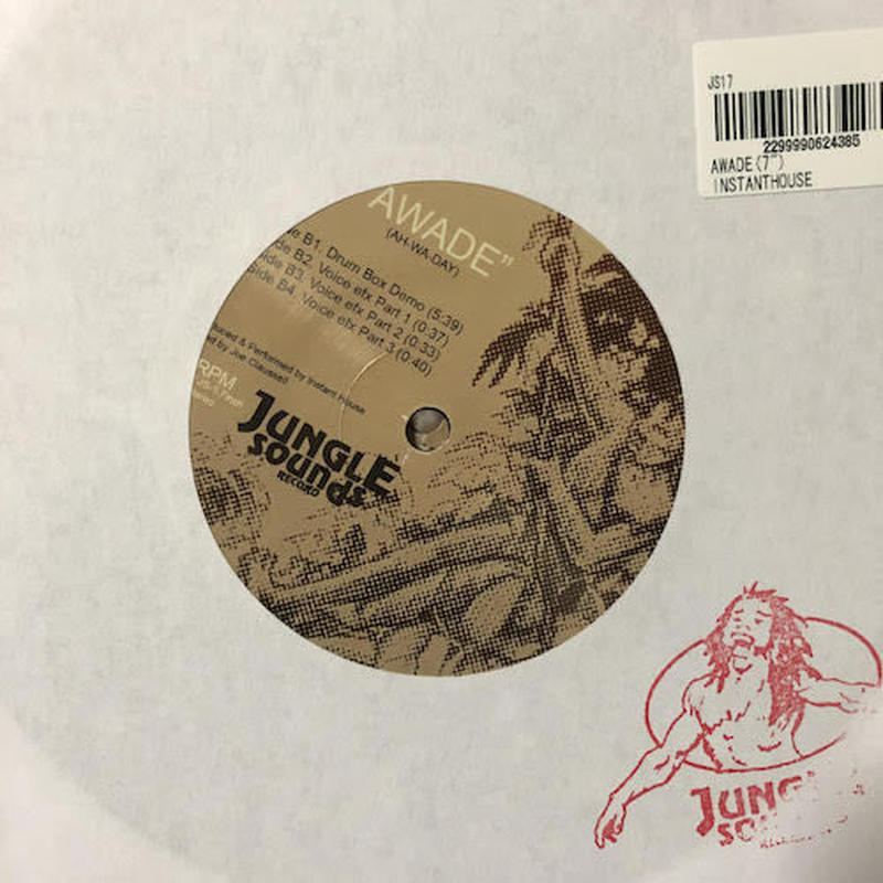 "(7"") Instant House / Awade    <house / afro>"