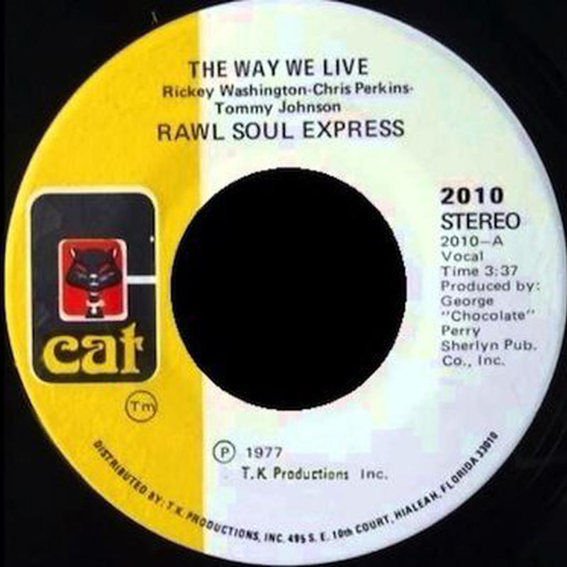 """(7"""") Rawl Soul Express / The Way We Live     <soul / boogie>"""