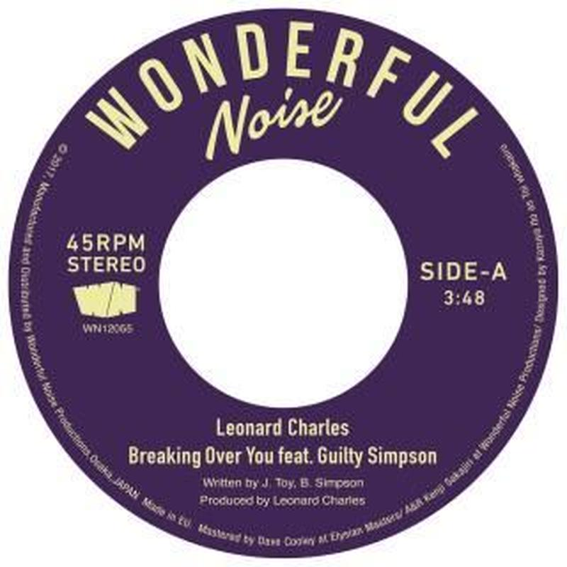 """(7"""") LEONARD CHARLES / BREAKING OVER YOU FEAT. GUILTY SIMPSON    <boogie / R&B >"""