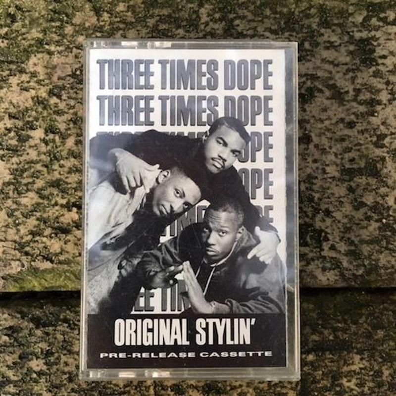 (TAPE) Three Times Dope / Original Stylin'  <HIPHOP / RAP>