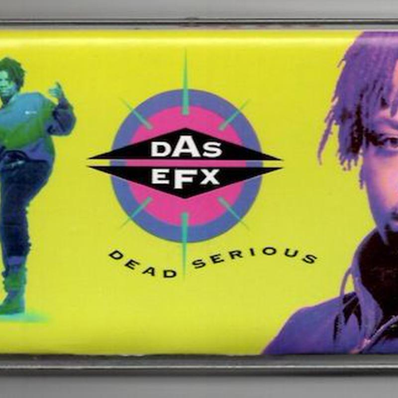 (TAPE) DAS EFX / Dead Serious         <HIPHOP/RAP/USED>