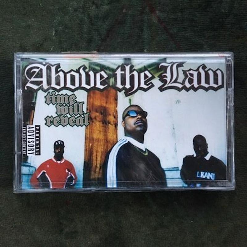 (TAPE) Above The Law /  Time Will Reveal Genre: Hip Hop   <HIPHOP / RAP>